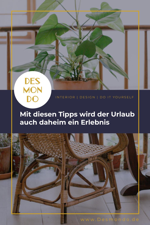 Outdoor - Inspirationen für Balkon und Garten - Mit diesen Tipps wird der Urlaub auch daheim ein Erlebnis- so geht's einfach Desmondo dein online Magazin und Shop