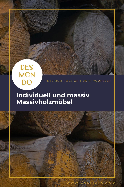 Indoor - Inspirationen für deine Wohnraum - Individuell und massiv - Massivholzmöbel- so geht's einfach Desmondo dein online Magazin und Shop