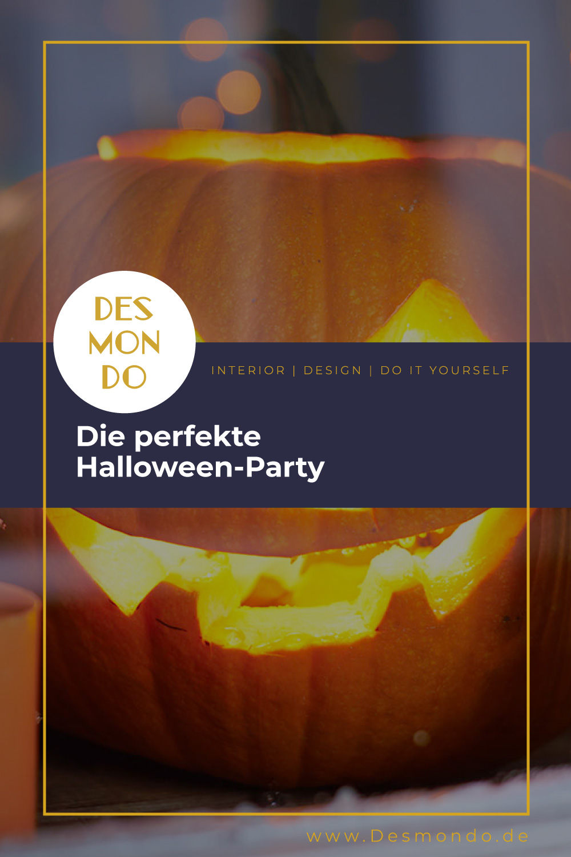 Indoor - Inspirationen für deine Wohnraum - Die perfekte Halloween-Party- so geht's einfach Desmondo dein online Magazin und Shop