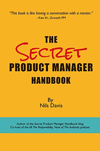 The Secret Product Manager Handbook