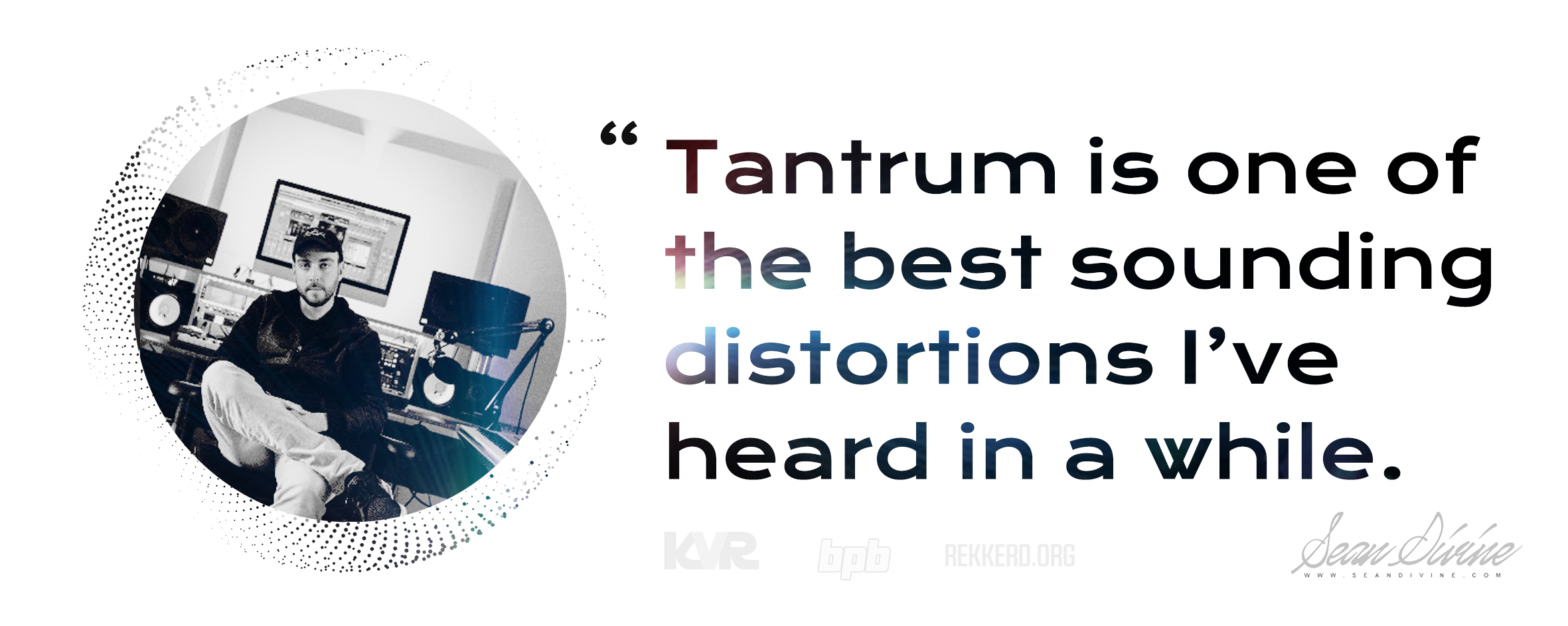 Sean Divine, an music producer comments on how Tantrum - Phase DIstortion plugin.
