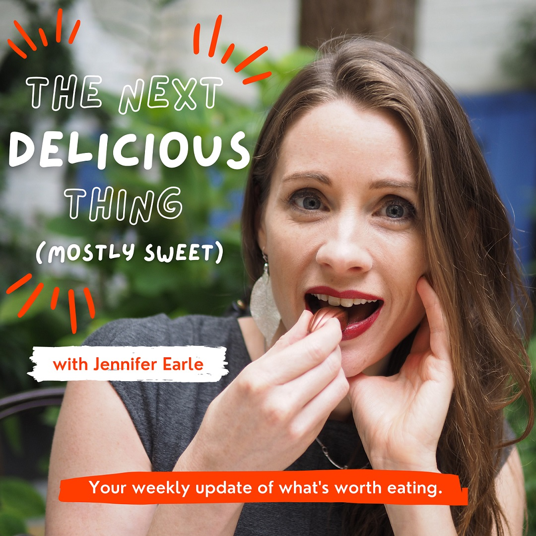 The Next Delicious Thing food podcast by Jennifer Earle