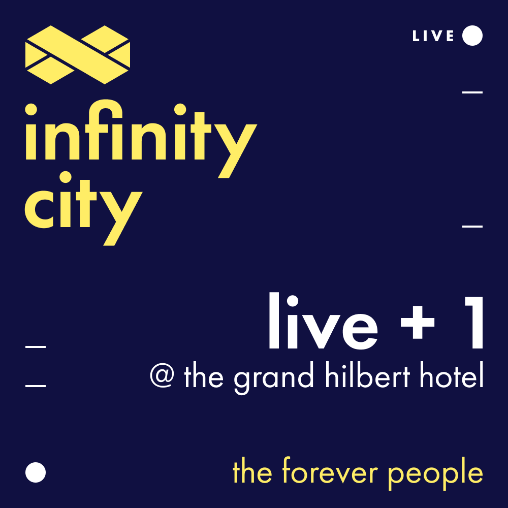 Infinity City Live + 1 - The Forever People