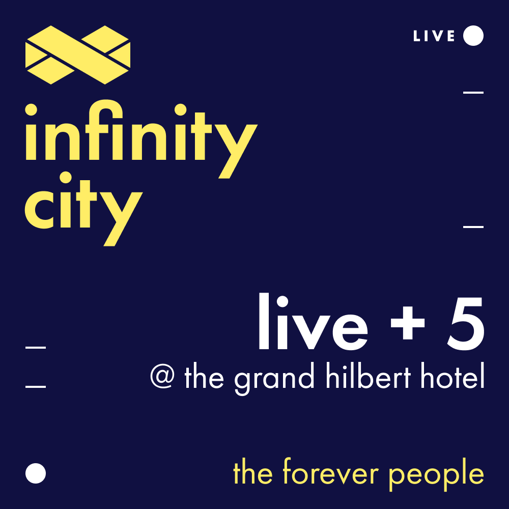 Infinity City Live + 5 - The Forever People