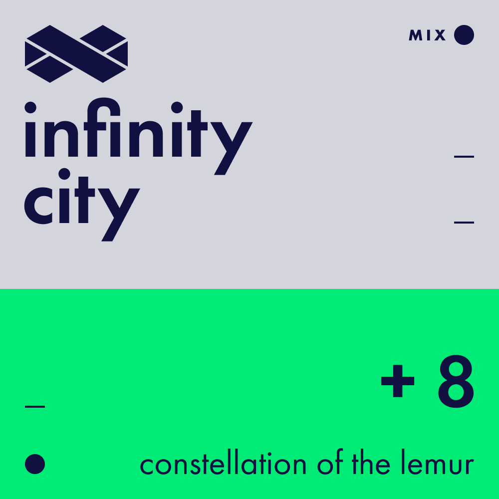 Infinity City + 8 - Constellation Of The Lemur