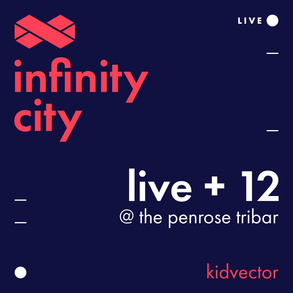 Infinity City Live + 12 - KidVector
