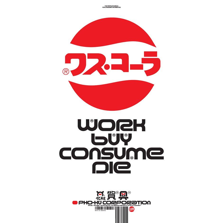 tDR —Work, Buy, Consume, Die