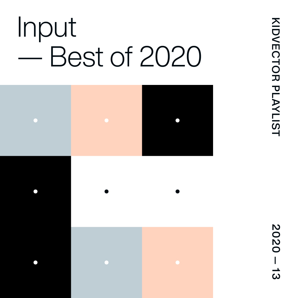 Input — Best of 2020