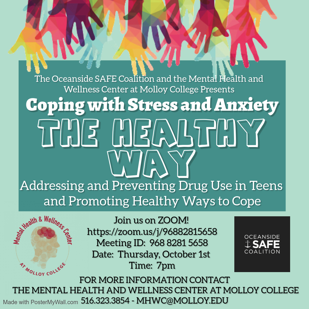 Coping with Stress and Anxiety The Healthy Way: Addressing and Preventing Drug Use in Teens and Promoting Healthy Ways to Cope.