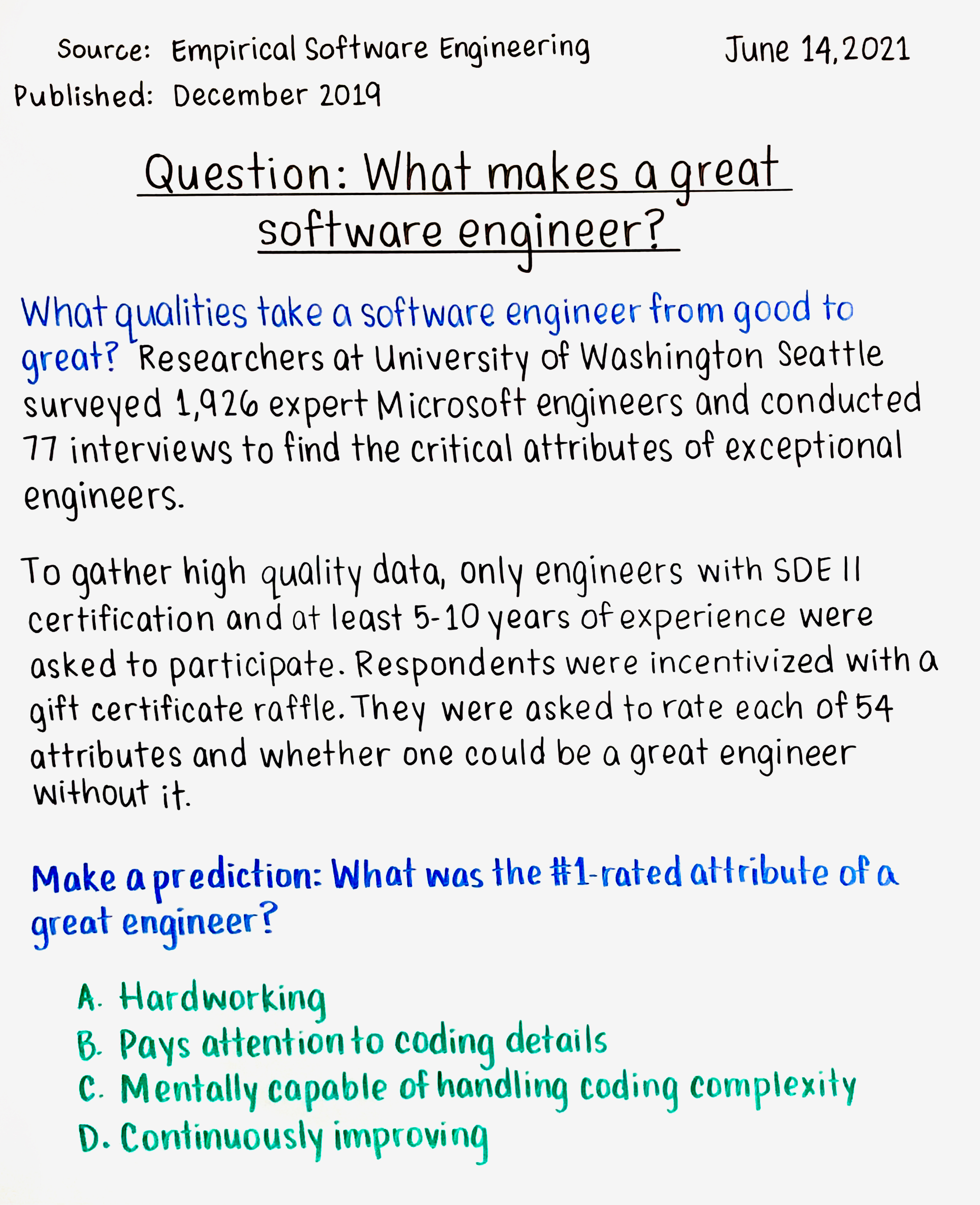 Question: What makes a great software engineer?