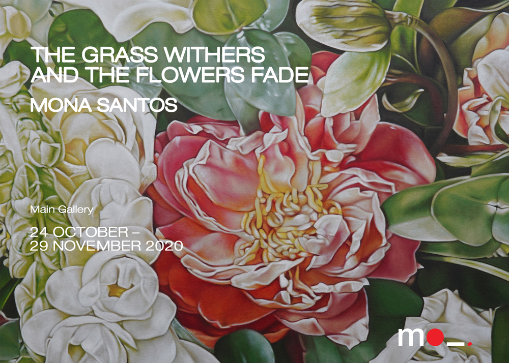 The Grass Withers and the Flowers Fade | MO_Space