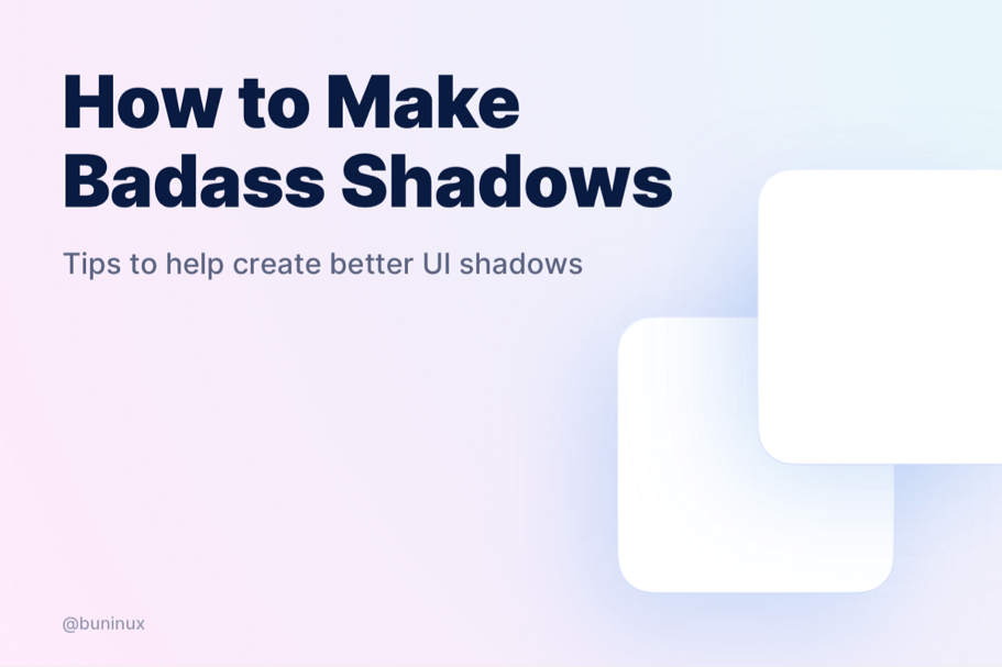 How to Make Badass Shadows