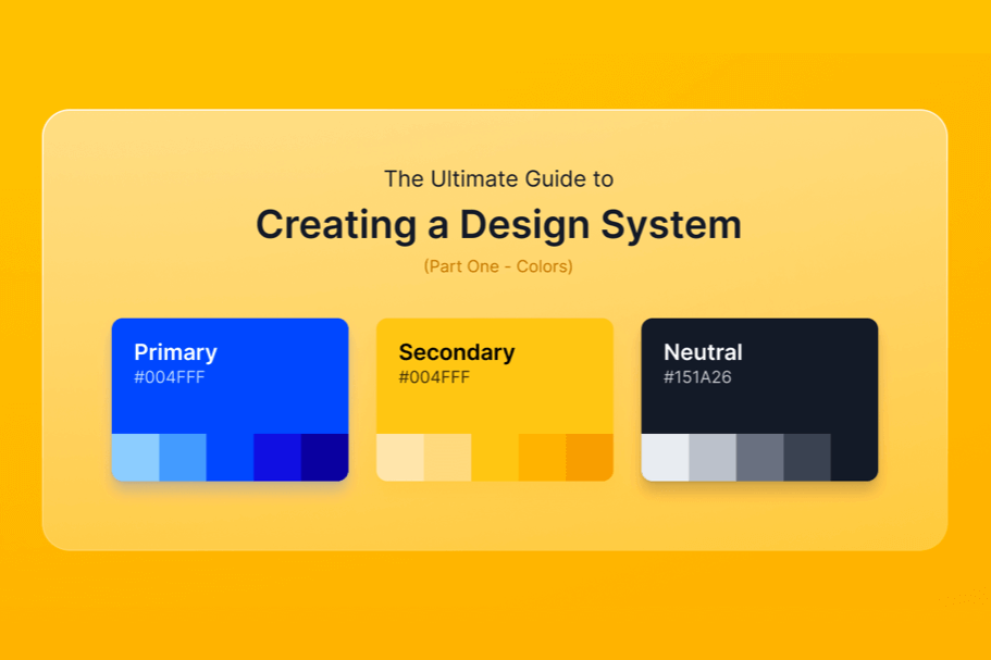 The ultimate guide to creating a design system