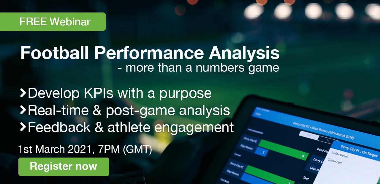 WATCH: Football Performance Analysis Webinar - Mar 1st, 2021