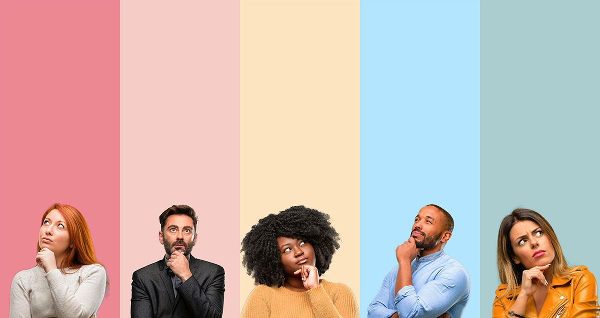 The images has five tall rectangular sections that are all flush with each other. They stand tall and each section is differentiated by color. The first is a dark pink, the second pale pine, the third is pale yellow, the fourth is pale blue and the last is a greyish blue. Within each section is a person and each are holding their chin. The first is a red haired woman looking up and to the left skeptically. The second is a dark haired white man with a close trimmed beard. He looks up and forward in near wonderment. The third is a black woman with a tightly curled black afro. She looks up and the right questioningly. The fourth is a black man with closely trimmed hair and beard. He is turned to the left and looking up and forward from that position with a questioningly humorous expression. The last is a possible Latina woman. She looks up and to the right with obvious concern.