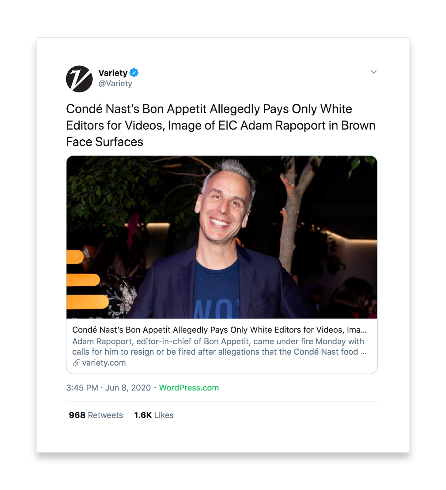 This blog post that's tweet by Variety is tited Conde Nast's Bon Appetit allegedly pays only white editor for videos, Image of EIC Adam Rapoport in Brown Face Surfaces