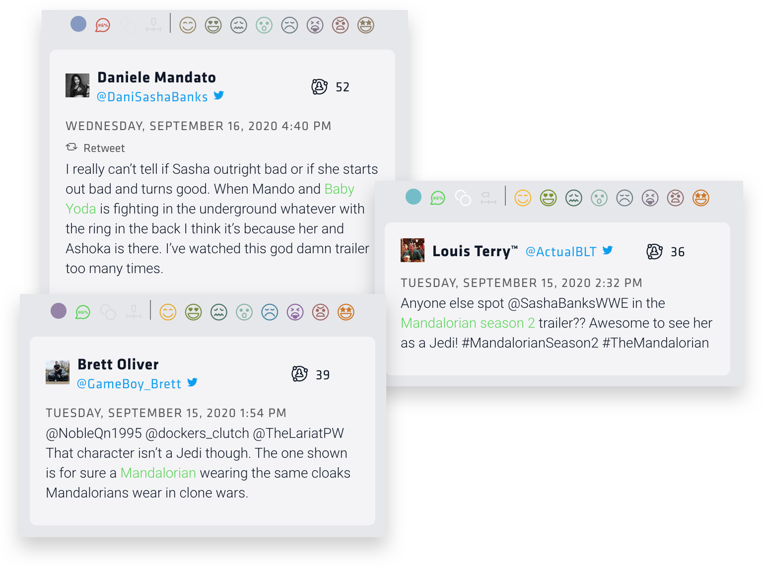 Nuvi's real-time social listening monitoring found several tweets about Sasha Banks. Here are three. This first thinks her character will either be outright bad or she'll start bad and become good. She also thinks a scene from the trailer is because of the character. The second tweet author is just excited to see her there. The third seems to think she is a Mandalorian.