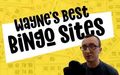 Wayne's Best Bingo Sites