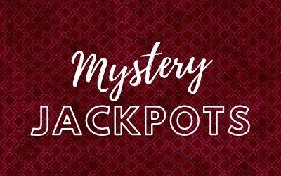 Mystery Jackpots
