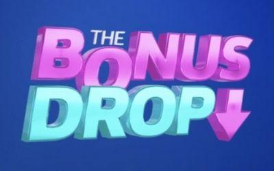 The Bonus Drop