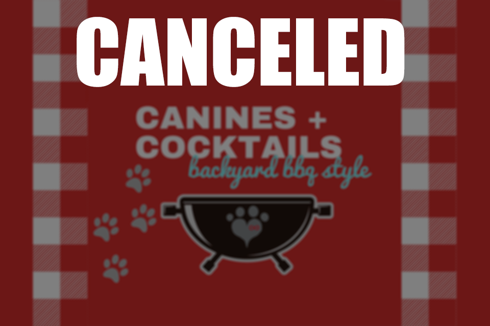 CANCELED: Canines + Cocktails