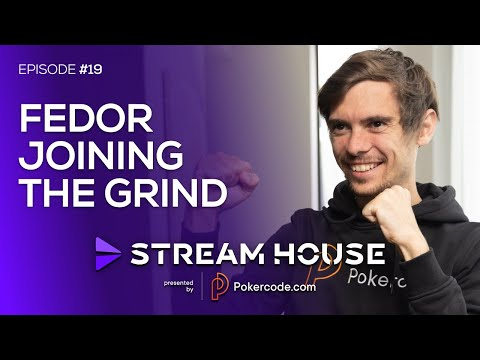 Fedor Holz Joins the Grind - Stream House #19