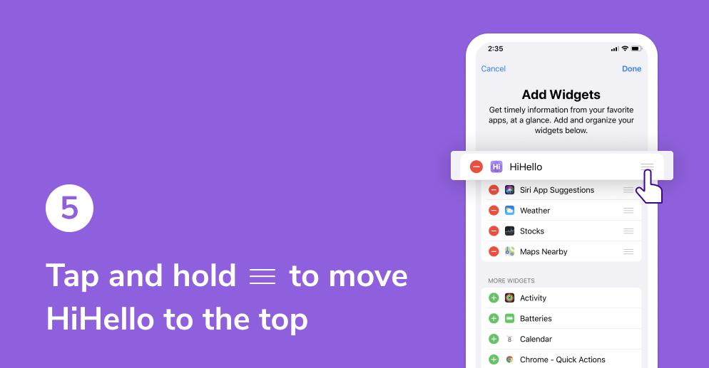 HiHello widget on iOS tutorial. Move HiHello to the top.