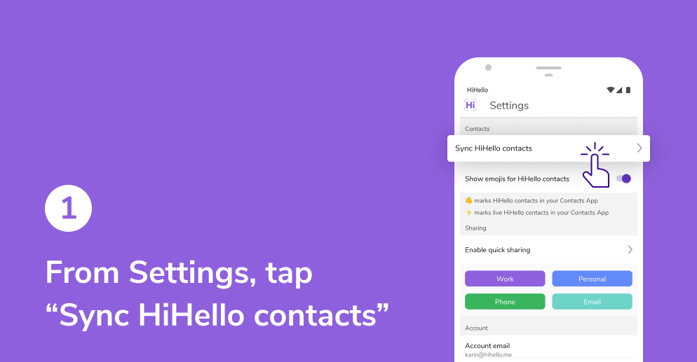 """From Settings, tap """"Sync HiHello contacts"""" on Android."""