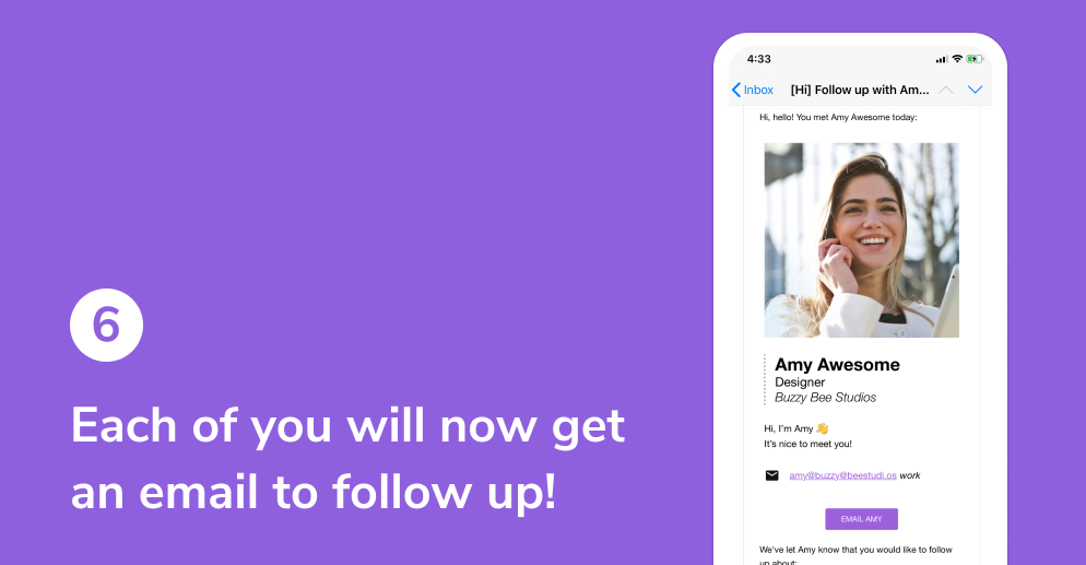 Each of you will now get an email to follow up!