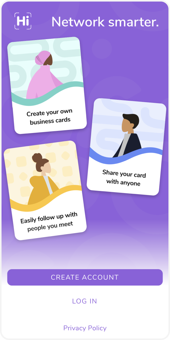 Create a free HiHello account to start to network smarter.