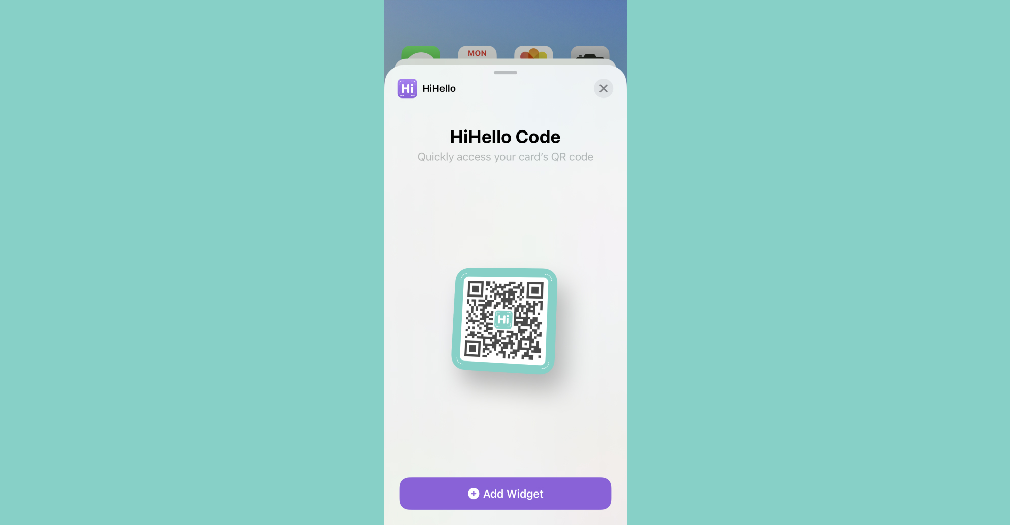 Add the HiHello QR code widget to your Home Screen