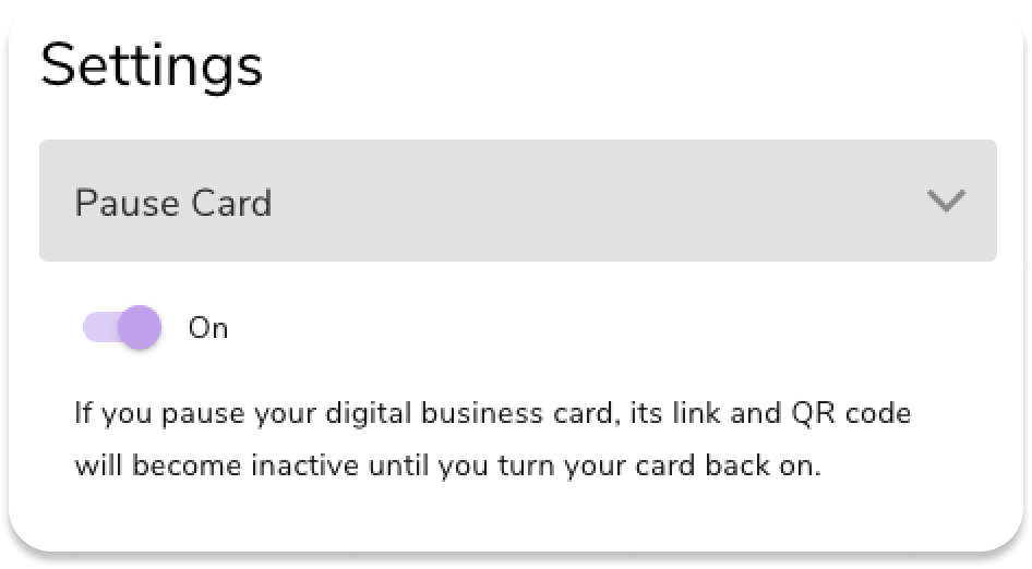Pause your digital business card in the web app.