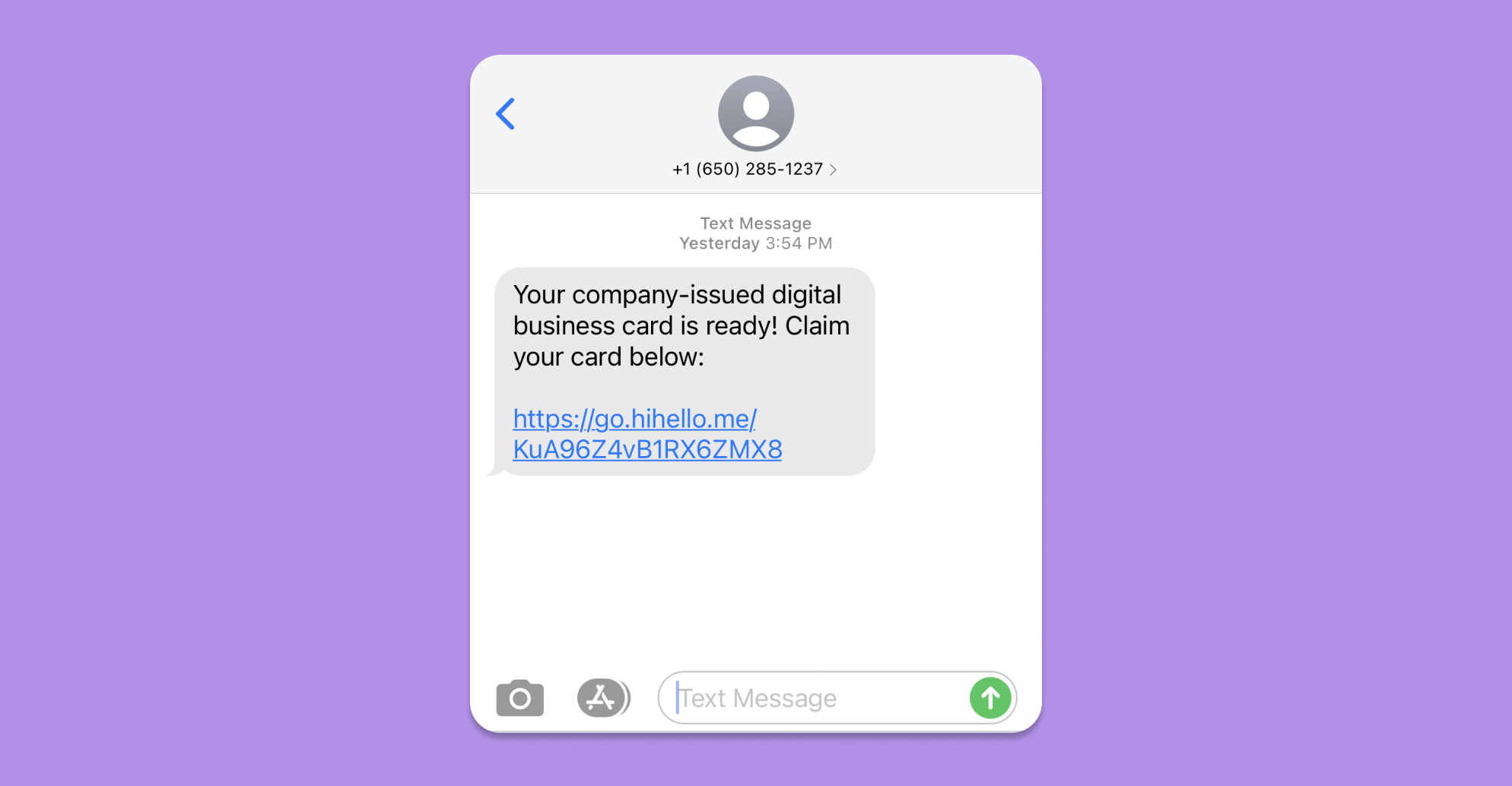 Click the link in the text message you receive to claim your HiHello card