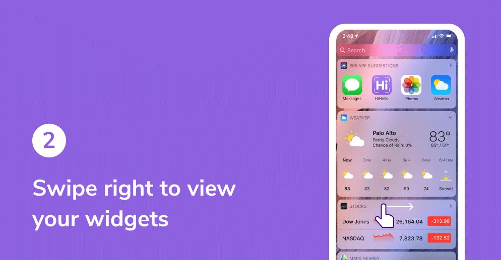HiHello widget on iOS tutorial. Swipe right to view widgets.