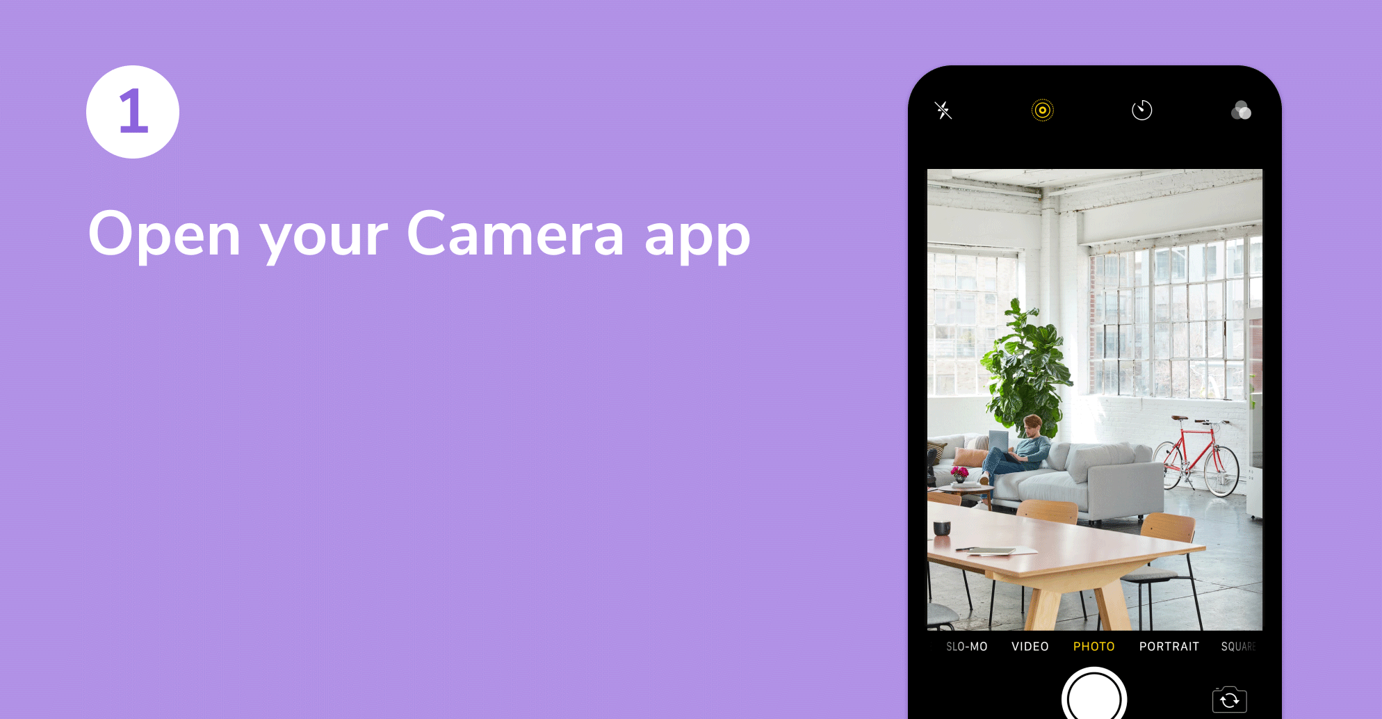 Open your Camera app