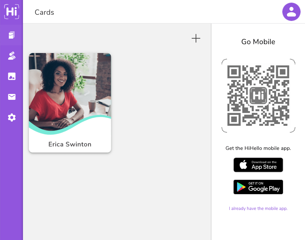 Scan the QR code with your mobile device to access your HiHello account on your phone.