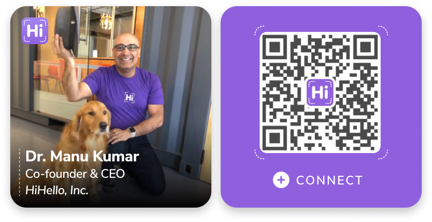 HiHello Co-founder & CEO Manu Kumar digital business card QR code