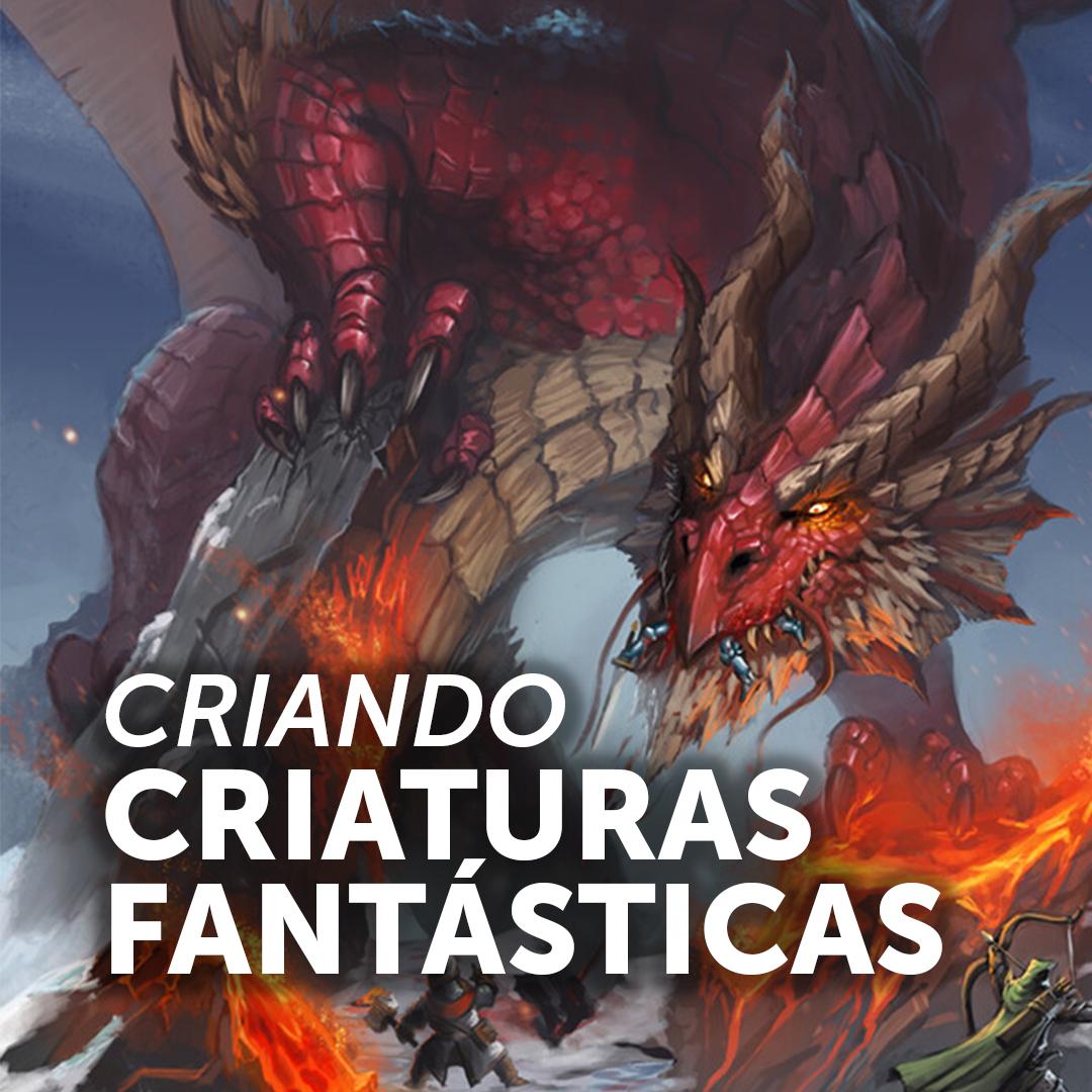 Pintura digital de um dragão vermelho, na imagem está escrito CRIANDO CRIATURAS FANTASTICAS