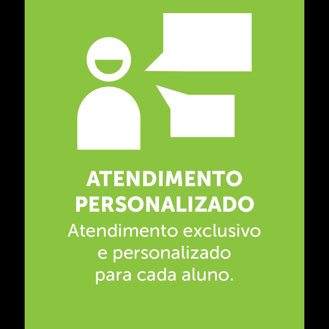 Ícone de uma pessoa sorrindo enquanto fala, em baixo está escrito: ATENDIMENTO PERSONALIZADO Atendimento exclusivo e personalizado  para cada aluno.