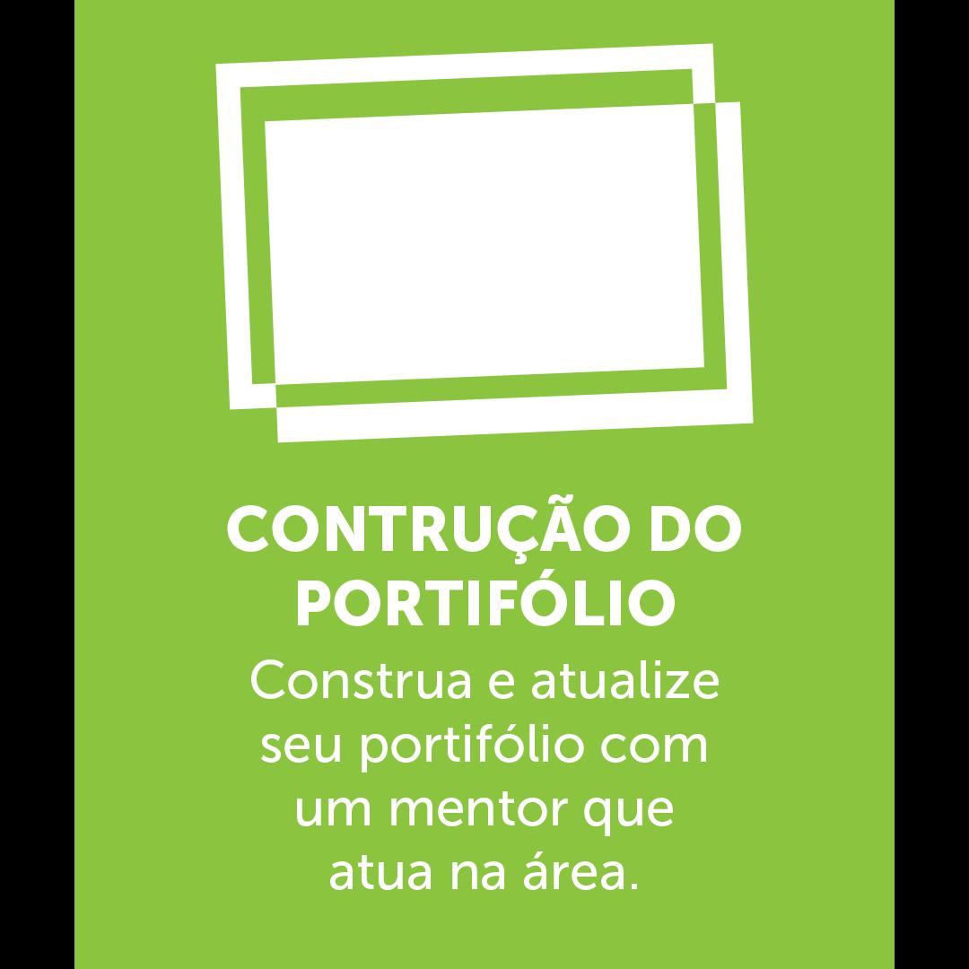 Icone com 2 quadros conectados com o texto em baixo escrito: CONSTRUÇÃO DE PORTIFÓLIO Construa e atualize seu portifólio com um mentor que atua na área.