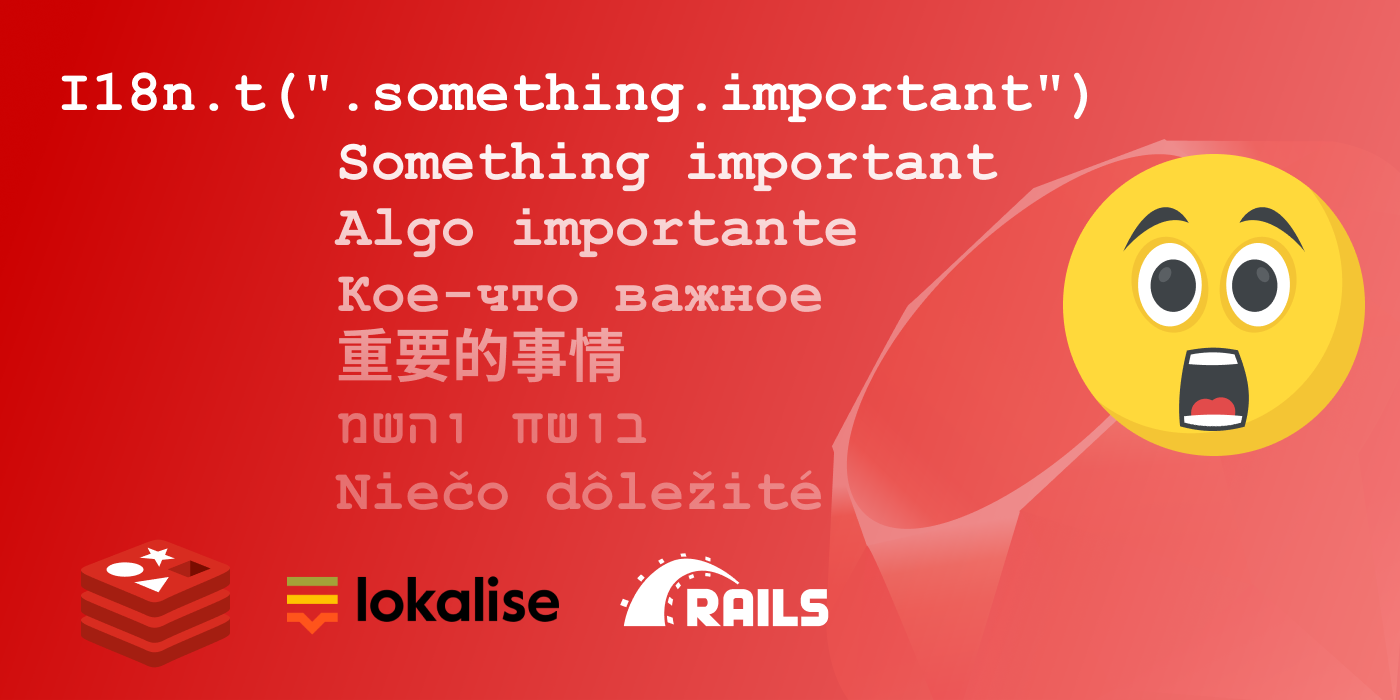 Developing custom I18n backend for Lokalise in Ruby on Rails
