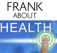 FRANK ABOUT HEALTH PODCAST ARCHVIE