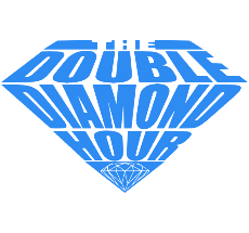 THE DOUBLE DIAMOND HOUR PODCAST ARCHIVE