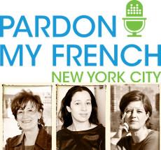 PARDON MY FRENCH PODCAST ARCHIVE