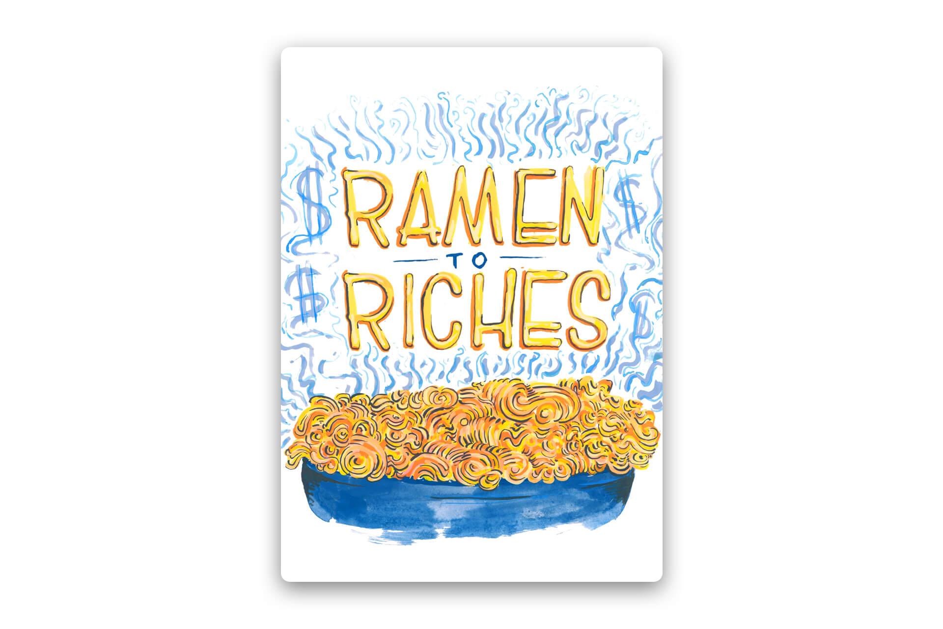 Ramen to Riches