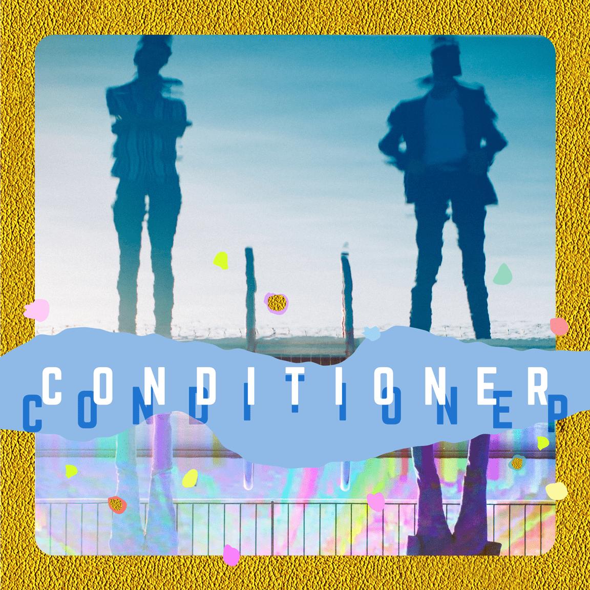 Conditioner Album Cover