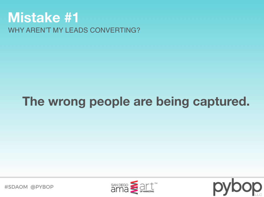Why aren't my leads converting? (Slides and podcast)