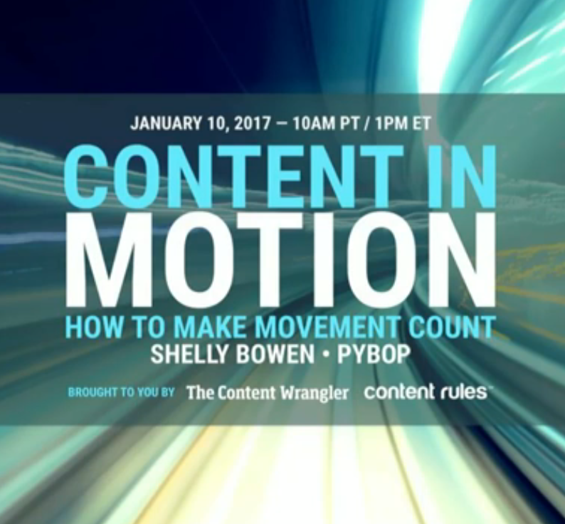 Are content strategists responsible for content in motion? (Webinar)