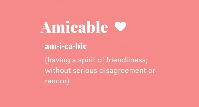 Amicable: having a spirit of friendliness; without serious disagreement or rancor.