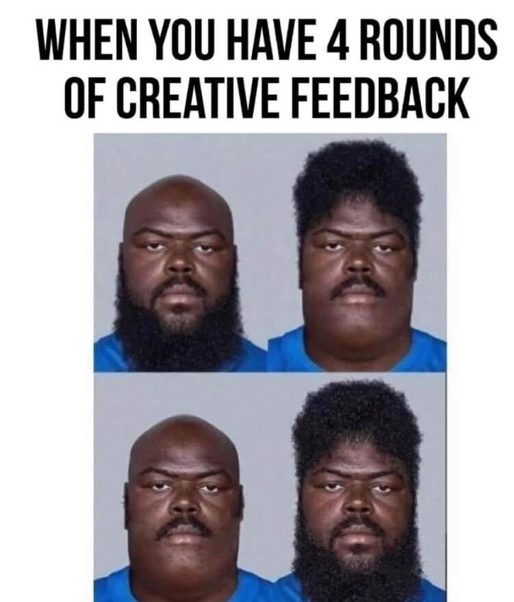 creative feedback meme